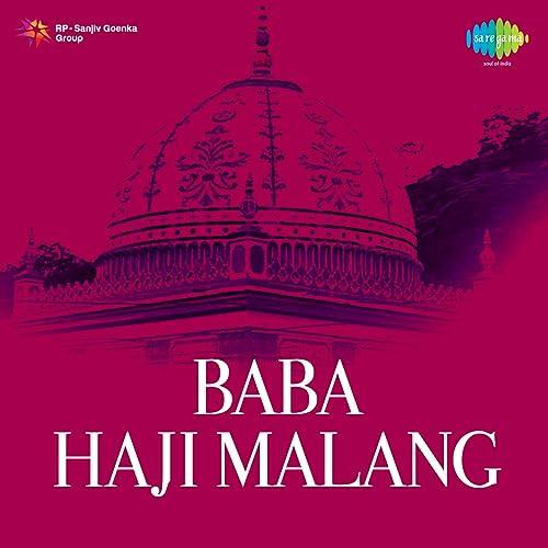 Baba Haji Malang Original Motion Picture Soundtrack By Jitin Shyam On Amazon Music Amazon Co Uk
