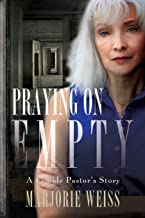 Praying on Empty: A Female Pastor's Story