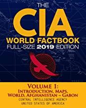 The CIA World Factbook Volume 1: Full-Size 2019 Edition: Giant Format, 600+ Pages: The #1 Global Reference, Complete & Unabridged - Vol. 1 of 3, ... ~ Gabon (Carlile Intelligence Library)