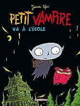 Livres Petit Vampire T01: Va à l'école PDF
