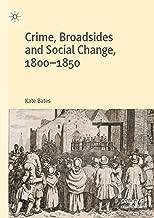 Crime, Broadsides and Social Change, 1800-1850 (English Edition)