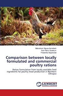 Comparison between locally formulated and commercial poultry rations