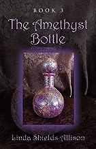 The Amethyst Bottle