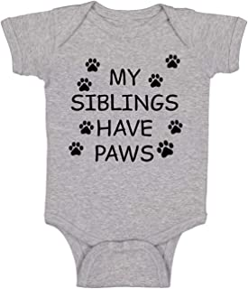 My Sibling Have Paws - Funny Cute Infant CreeperJumpsuit Short Sleeve Infant Funny Bodysuit