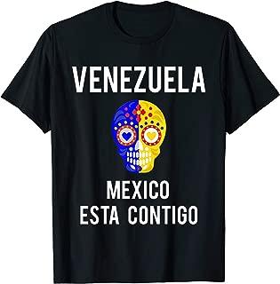 Venezuela Mexico Esta Contigo T-Shirt Venezuela Libre gift