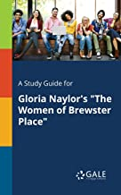 """A Study Guide for Gloria Naylor's """"The Women of Brewster Place"""" (Novels for Students)"""