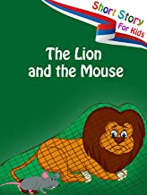 Short Stories for Kids - The lion and the mouse