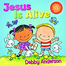 Jesus Is Alive (Cuddle And Sing Series)