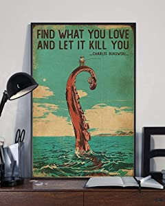 Find what you like and let it kill you Charles Bukowski fishing Quote Poster Painting Wall Art Home Decor Wall Art Oil Painting Art Supplies Canvas Wall Art Wall Decor Gallery Wall Decor Painting Canvas Bedroom Decor Living Room Decor (Framed-Ready to Hang,8x12inch)