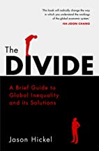 Permalink to The Divide: A Brief Guide to Global Inequality and its Solutions PDF