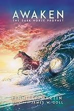 Awaken: The Dark Horse Prophet