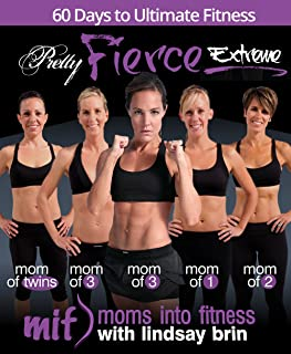 Pretty Fierce: Extreme Lean with Lindsay Brin & Moms Into Fitness
