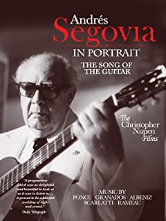 Andrés Segovia in portrait - The Song of the Guitar