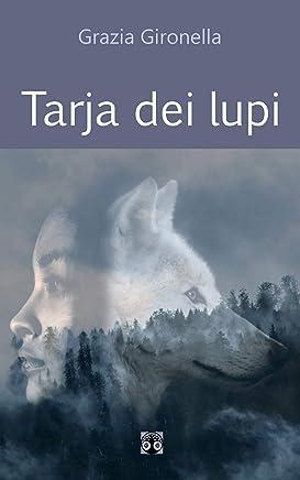 Tarja dei lupi: - Racconto fantasy