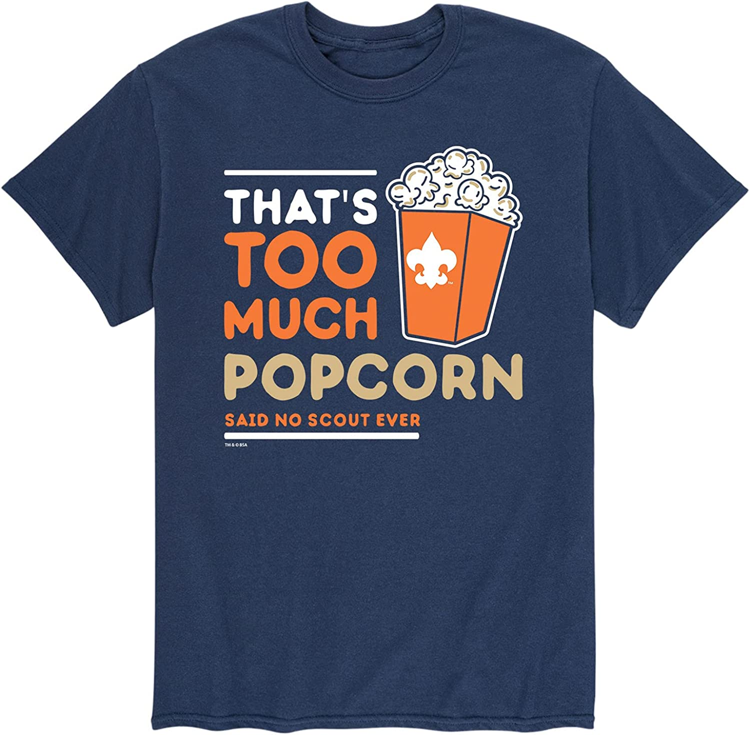 Boy Scouts of America Thats Too Much Factory outlet - New color Men's Sleev Popcorn Short