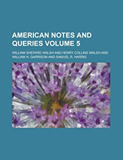 American Notes and Queries Volume 5