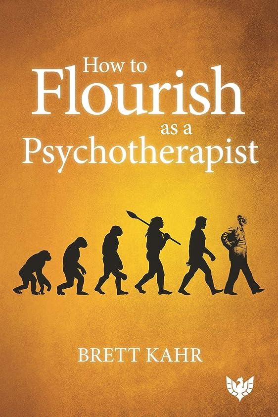 スペル突然のミュージカルHow to Flourish as a Psychotherapist