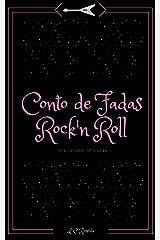 Conto de Fadas Rock'n Roll: Coleção Completa eBook Kindle