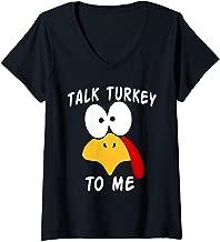 Womens Talk Turkey To Me Thanksgiving Funny Turkey Face V-Neck T-Shirt