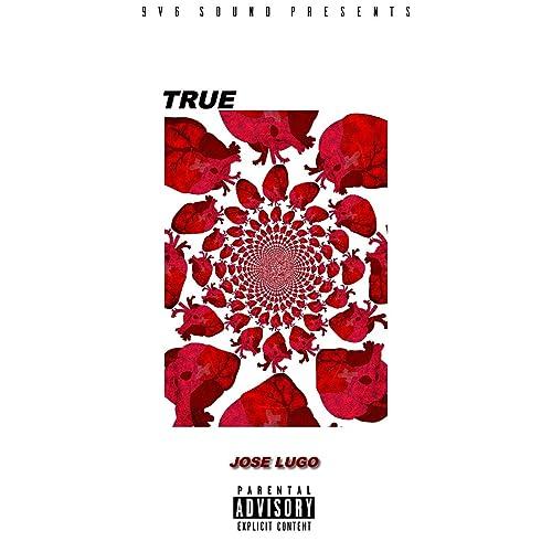 True [Explicit] de Jose Lugo en Amazon Music - Amazon.es