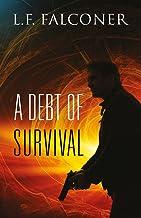 A Debt of Survival