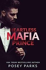 Heartless Mafia Prince: A Dark Mafia Romance (Heartless Mafia Bosses Book 1) Kindle Edition