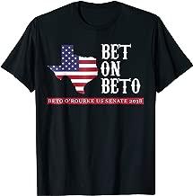 Bet On Beto US Senate | Vote O'Rourke 2018 Texas Shirt