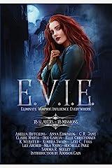 E.V.i.e.: 13 Slayers, 13 Missions Hardcover
