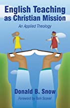 English Teaching as Christian Mission: An Applied Theology