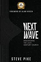 Next Wave: Discovering the 21st Century Church