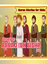 Quran Stories for Kids - Story of Abbad Ibn Bashir (RA)