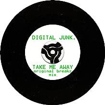 Take Me Away (Original Breakz Mix)