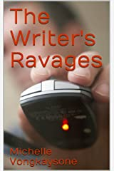 The Writer's Ravages Kindle Edition