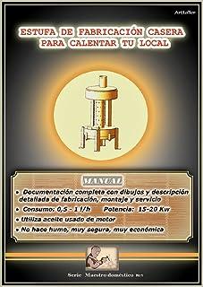 Manual para fabricar una estufa que utiliza aceite usado de