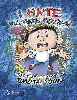 I Hate Picture Books!