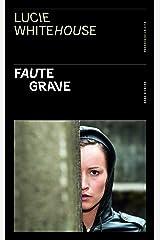 Faute grave (French Edition) Formato Kindle
