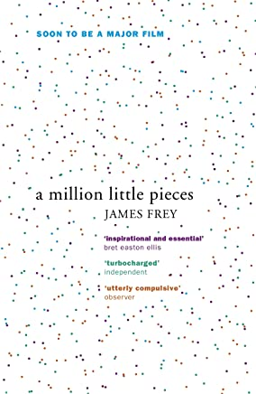 A Million Little Pieces: A shocking exploration of addiction (English Edition)