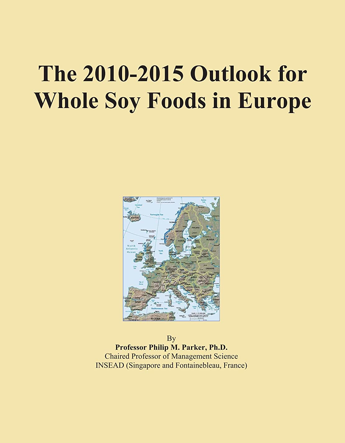 ベンチなしでブラウズThe 2010-2015 Outlook for Whole Soy Foods in Europe