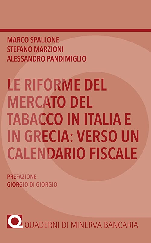 補償ページ見えるLe riforme del tabacco in Italia e in Grecia: verso un calendario fiscale (I Quaderni di MInerva Bancaria) (Italian Edition)