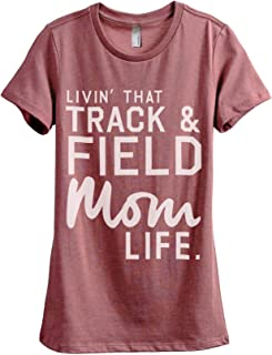 Livin' That Track and Field Mom Life Women's Fashion Relaxed T-Shirt Tee