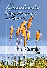 Grasslands: Ecology, Management and Restoration