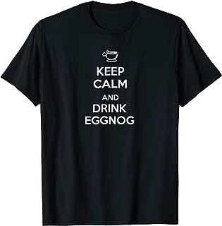 Keep Calm, Drink Eggnog