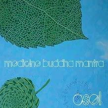 Mediciine Buddha Mantra
