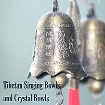 Tibetan Singing Bowls and Crystal Bowls - Relaxing Deep Zen Meditation Music & Tibetan Bells for Concentration, Spiritual Awakening and Buddhist Mantra
