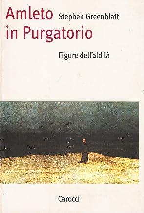 Amleto in purgatorio. Figure dellaldilà