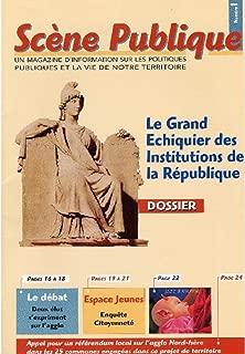 Le Grand Echiquier des Institutions de la République. (Magazine Scène Publique t. 1) (French Edition)