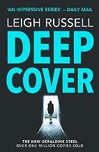 Deep Cover (A DI Geraldine Steel Thriller Book 16)