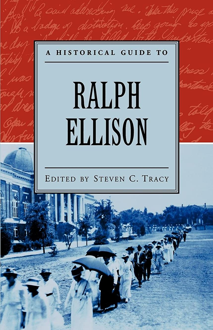 浜辺バーくちばしA Historical Guide to Ralph Ellison (Historical Guides to American Authors)