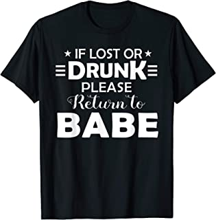 If lost or drunk please return to Babe couple T-Shirt