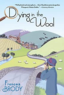 Dying in the Wool: A Kate Shackleton Mystery (A Kate Shackleton Mystery, 1)